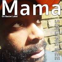 Mama single by Singing Bee